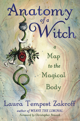 Cover of Anatomy of a Witch by Laura Tempest Zakroff